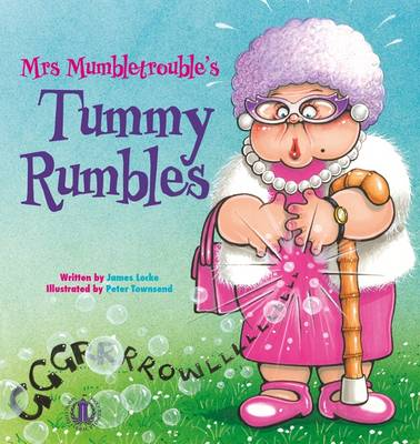 Mrs Mumbletrouble's Rumbles by James Locke