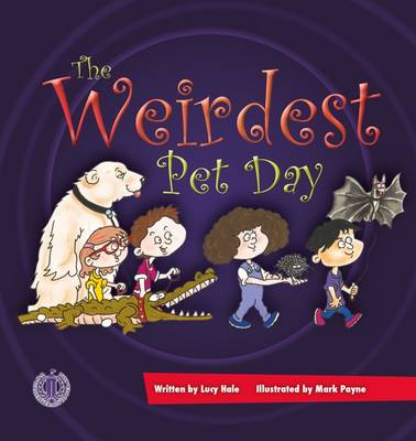 The Weirdest Pet Day by Lucy Hale