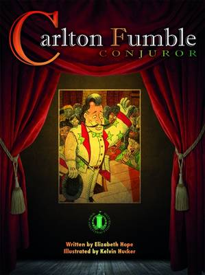 Carlton Fumble, Conjuror by Elizabeth Hope