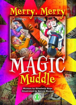 Merry, Merry Magic Muddle by Elizabeth Hope