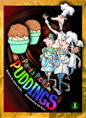 Pierre's Peculiar Puddings by James Locke