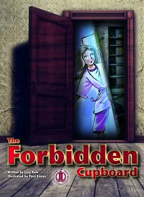 The Forbidden Cupboard by Lucy Hale