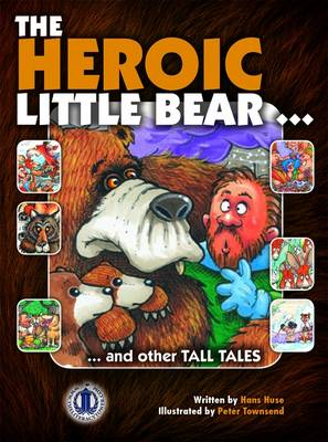 The Heroic Little Bear by Hans Huse