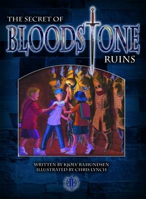 The Secret of Bloodstone Ruins by Kjolv Ramundsen