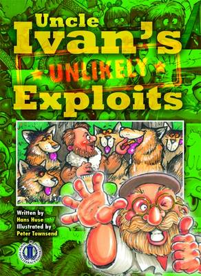 Uncle Ivan's Unlikely Exploits by Hans Huse