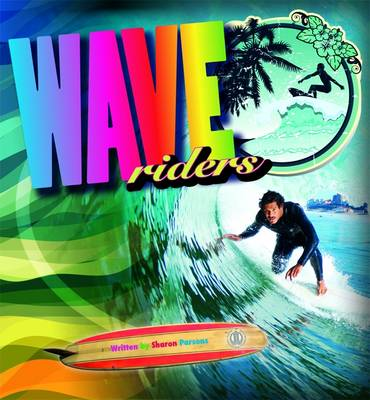 Wave Riders by Sharon Parsons