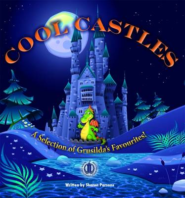 Cool Castles by Sharon Parsons