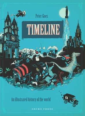 Timeline An Illustrated History of the World by Peter Goes