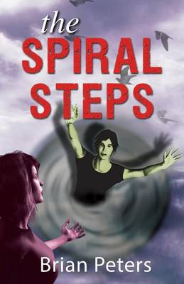 The Spiral Steps by Brian Peters