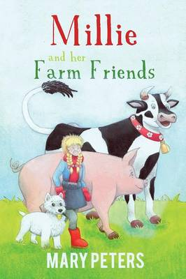 Millie and Her Farm Friends by Mary Peters