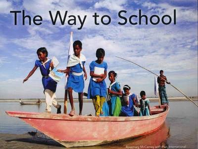 The Way to School by Rosemary McCarney