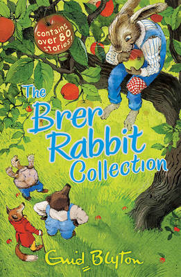 Brer Rabbit Collection by Enid Blyton