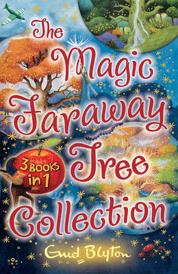 Magic Faraway Tree Collection by Enid Blyton