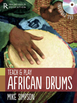 Teach and Play African Drums by Mike Simpson