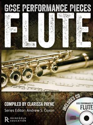 GCSE Performance Pieces: Flute by Clarissa Payne