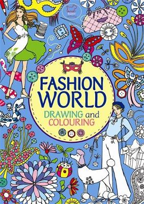 Fashion World by Rachel Clowes, Jennie Poh, Julie Ingham, Robyn Neild