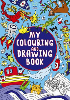 My Colouring and Drawing Book by