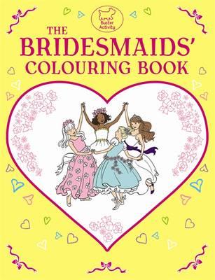 The Bridesmaids' Colouring Book by Ann Kronheimer