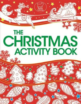 The Christmas Activity Book by Ellen Bailey, Tracey Turner