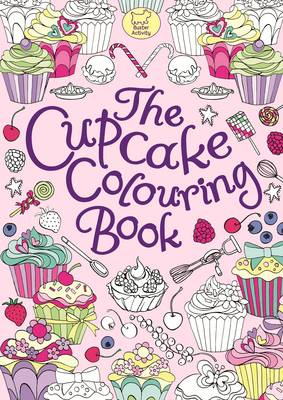 The Cupcake Colouring Book by Ann Kronheimer
