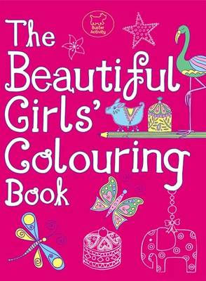 The Beautiful Girls' Colouring Book by Jessie Eckel