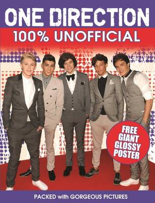 One Direction 100% Unofficial by Ellen Nowak
