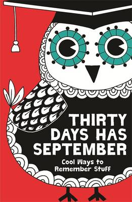 Thirty Days Has September Cool Ways to Remember Stuff by Christopher Stevens