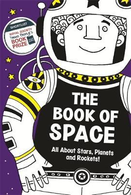 The Book of Space All About Stars, Planets and Rockets! by Clive Gifford