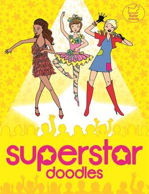 Superstar Doodles by Nellie Ryan, Katy Jackson