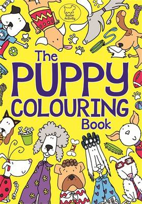 The Puppy Colouring Book by Kimberley Scott