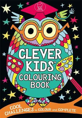 Clever Kids' Colouring Book by Chris Dickason