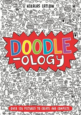 Doodle-Ology by Nikalas Catlow