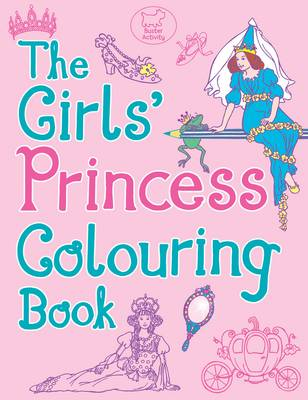 The Girls' Princess Colouring Book by Ann Kronheimer