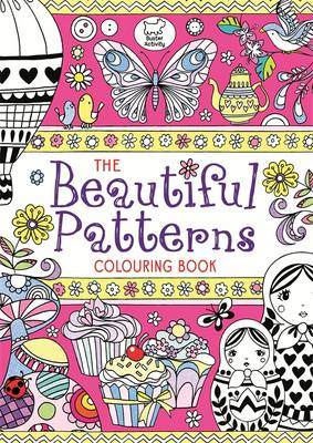 The Beautiful Patterns Colouring Book by Beth Gunnell, Hannah Davies
