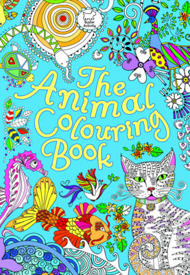 The Animal Colouring Book by Beth Gunnell, Hannah Davies