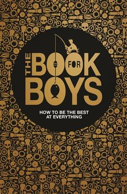 The Book for Boys by Guy MacDonald, Dominique Enright, Martin Oliver, Steve Martin