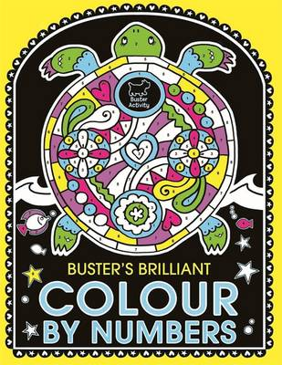 Buster's Brilliant Colour by Numbers by Emily Golden Twomey