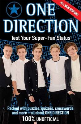 One Direction Test Your Superfan Status by Nicola Baxter