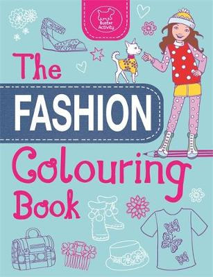 The Fashion Colouring Book by Jo Taylor