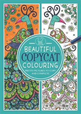 Beautiful Copycat Colouring by Cindy Wilde