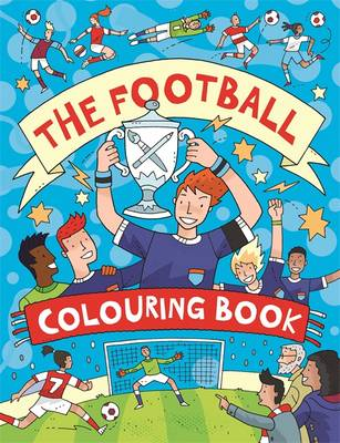 The Football Colouring Book by Clive Goodyer