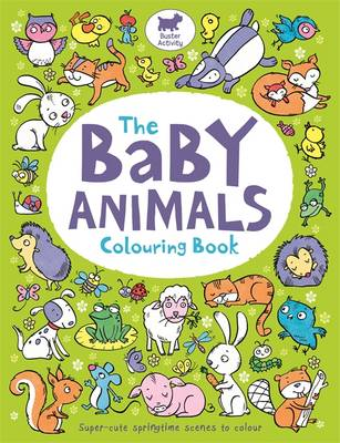 The Baby Animals Colouring Book by Hannah Wood, Ela Jarzabek