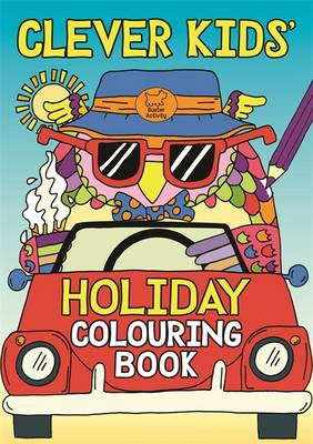 Clever Kids' Holiday Colouring Book by Chris Dickason