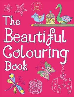 The Beautiful Colouring Book by Jessie Eckel