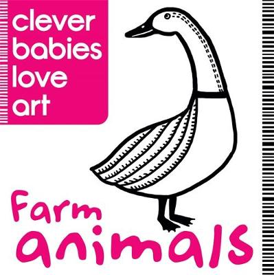 Clever Babies Love Art Farm Animals by Lauren Farnsworth