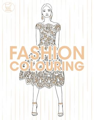 Fashion Colouring by Jo Fernihough, Montana Forbes