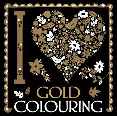 I Heart Gold Colouring by Lizzie Preston