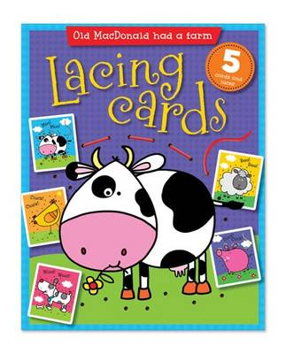 Old MacDonald Had a Farm Lacing Cards by Lara Ede