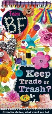 Keep, Trade, or Trash by Tim Bugbird