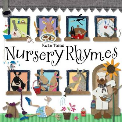 Kate Toms Nursery Rhymes by Kate Toms